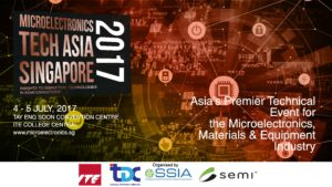 Visit Us at MICROELECTRONICS TECH ASIA SINGAPORE 2017 Conference & Exhibition
